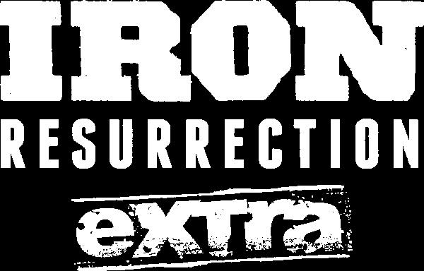 Iron Resurrection Extra